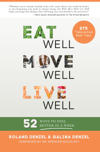easy ways to get healthy - Eat Well Move Well Live Well - 52 Ways to Feel Better in a Week