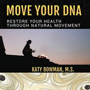 move your dna audiobook katy bowman