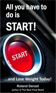 All you have to do is START! and lose weight today on Amazon.com